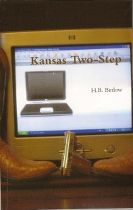 Don't miss Kansas Two-Step, a mystery by H. B. Berlow